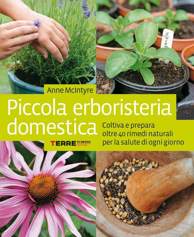 Piccola erboristeria domestica