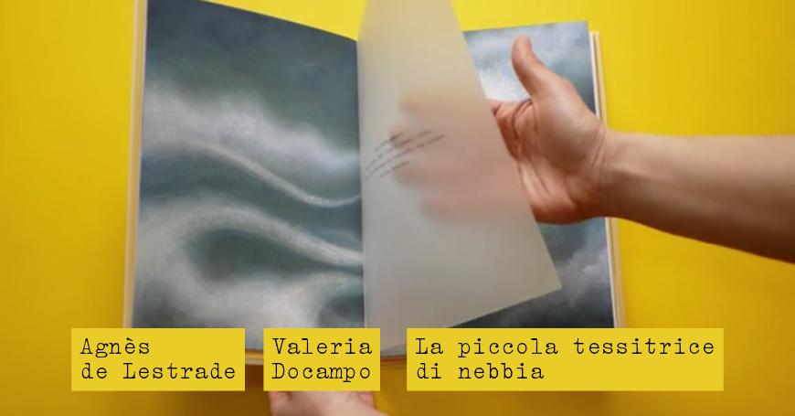 Valeria Docampo presenta La piccola tessitrice di nebbia