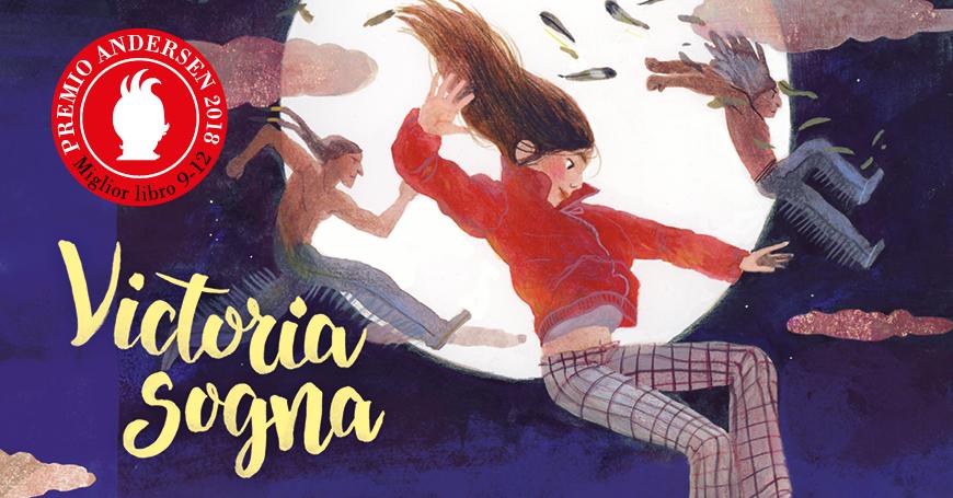 Victoria sogna, Premio Andersen miglior libro 9-12 anni
