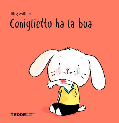 Coniglietto ha la bua - copertina