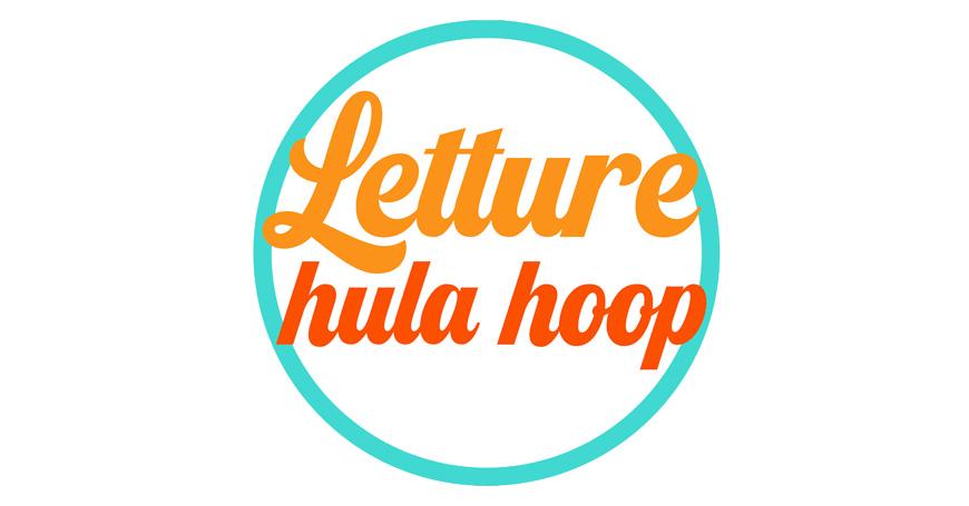 """Letture hula hoop! Un'idea """"antivirus"""" di Davide Calì per l'estate con i bimbi"""