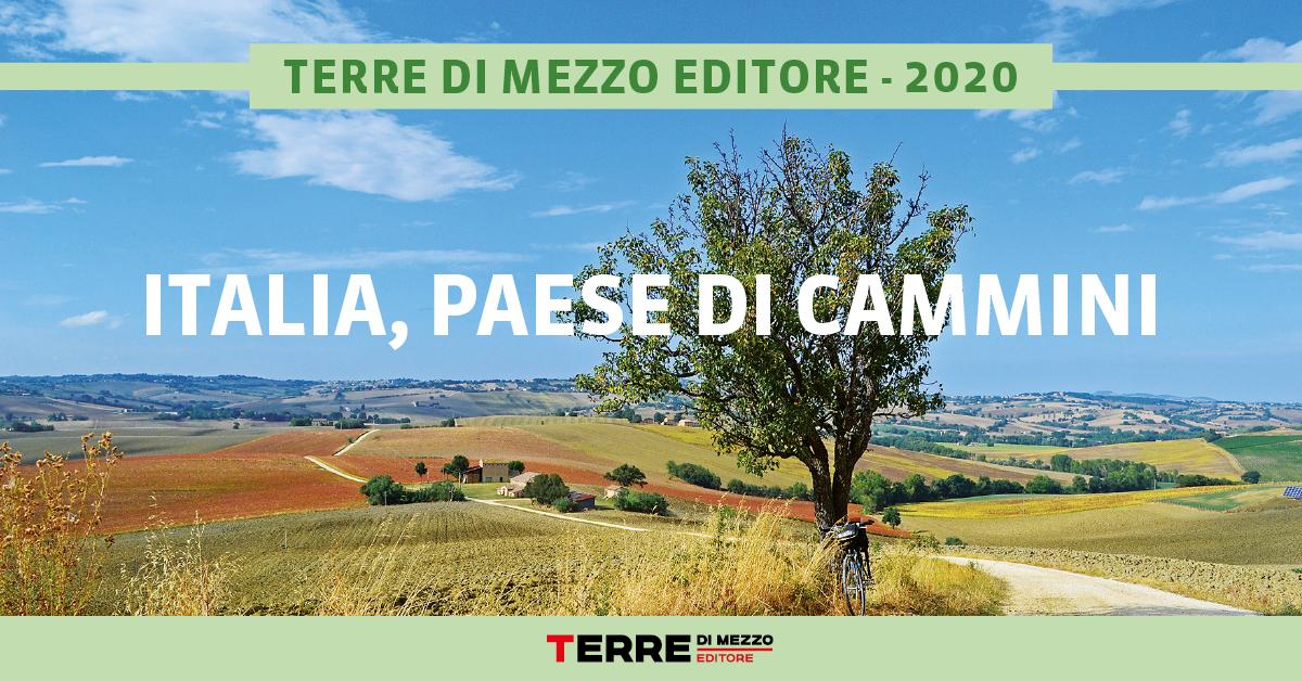 Italia, Paese di Cammini. Ecco tutti i numeri del 2020
