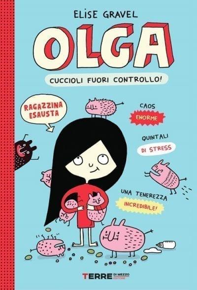 Olga. cuccioli fuori controllo