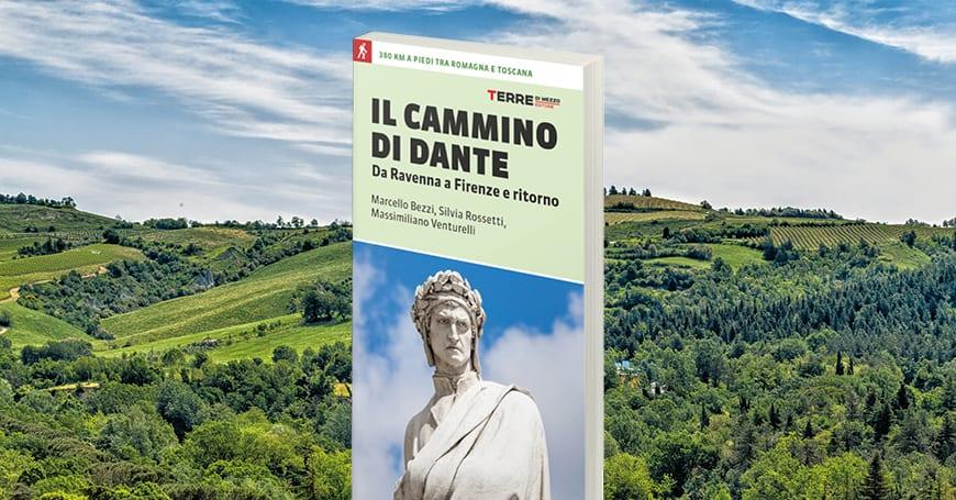 Il Cammino di Dante: tutto quello che c'è da sapere