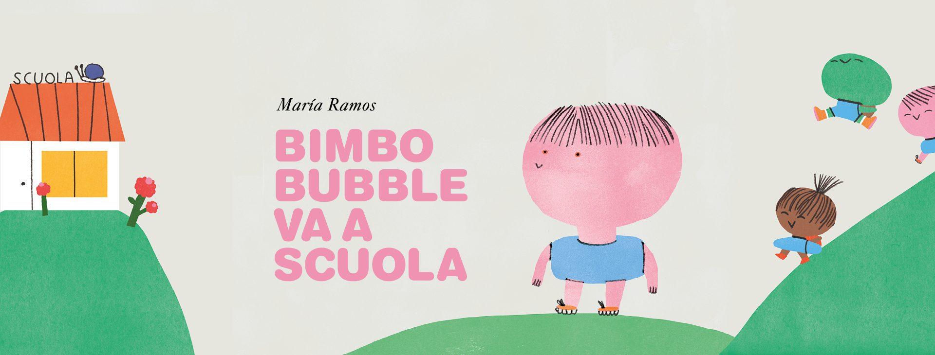 bimbo bubble va a scuola