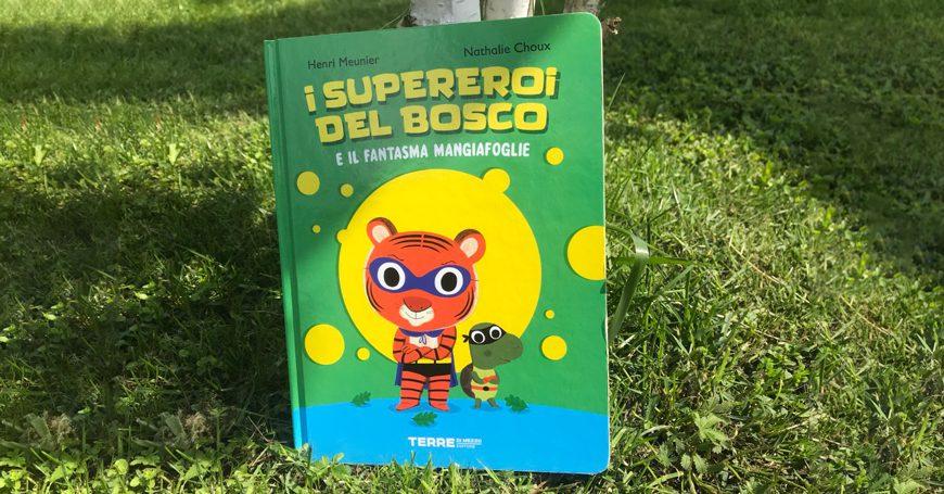 """Leggere con i bambini. """"I Supereroi del bosco"""""""