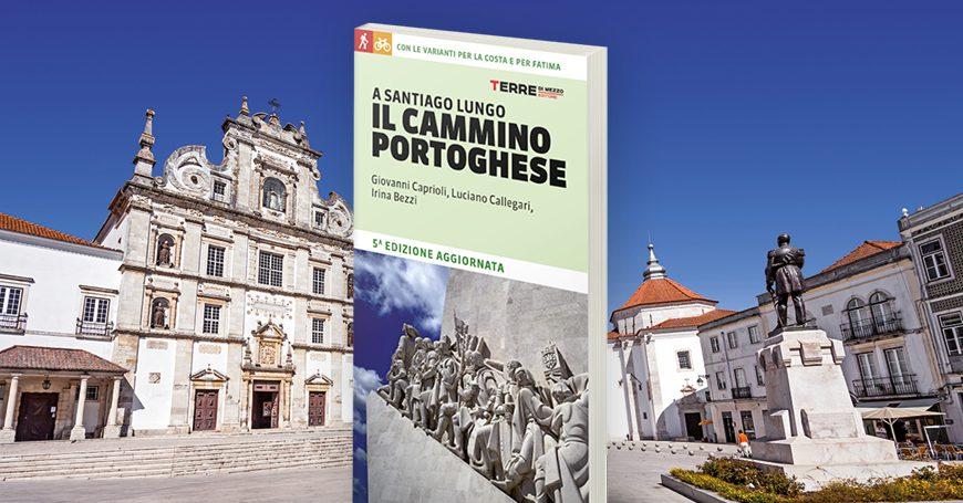 Il Cammino portoghese: tutto quello che c'è da sapere